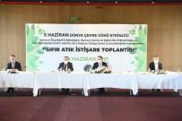 DÜNYA ÇEVRE GÜNÜ - Samsun'da 'Sifir Atik Eylem Plani' Hazirlanacak