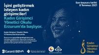 E-TİCARET - Erzurum'daki Kadin Girisimcilere Yönetici Egitimi