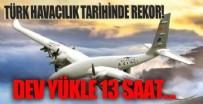 Türk havacılık tarihinde rekor! NEB ile 13 saat 24 dakika uçtu