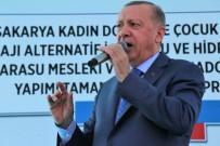 SOSYAL GÜVENLIK - Cumhurbaskani Erdogan Sakarya'ya Yatirimlari Siraladi