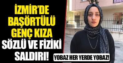 İzmir'de başörtülü genç kıza saldırı: 2 şüpheli gözaltına alındı