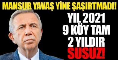 Ankara'da 9 köy susuz kaldı! Vatandaşlar Mansur Yavaş'a isyan etti