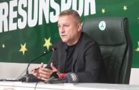 SÜPER LIG - Giresunspor Baskani Karaahmet Açiklamasi 'Giresunspor, Süper Lig'de Yeni Bir Hikaye Yazacak'