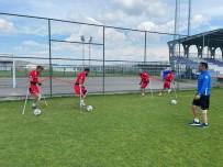 BEDENSEL ENGELLILER - Ampute Futbol Milli Takimi Afyonkarahisar'da Kampa Girdi