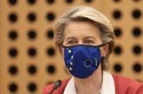 TÜRKİYE - Avrupa Komisyonu Baskani Von Der Leyen Açiklamasi 'AB, Kibris'ta Iki Devletli Çözümü Asla Kabul Etmeyecek'