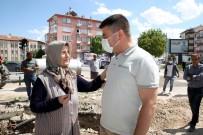 ESNAF - Baskan Dinçer Projelerini Vatandaslarla Birlikte Hayata Geçiriyor