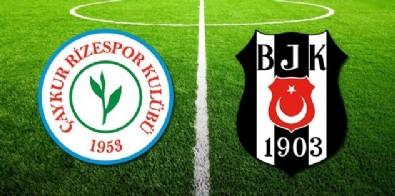 Beşiktaş Rizespor Maçı Saat Kaçta? Beşiktaş Rizespor Maçı Ne Zaman? Beşiktaş  Rizespor Maçı Hangi Kanalda? Beşiktaş Rizespor Maçı Canlı İzle