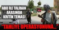 ABD'den Taliban'la kritik temas! Tahliye operasyonuna karışmamaları konusunda görüştüler
