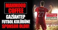 Gaziantep Futbol Kulübü'nün sponsoru Mahmood Coffee oldu