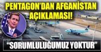 Pentagon'dan Kabil Havalimanı açıklaması: Sorumluluğumuz yoktur