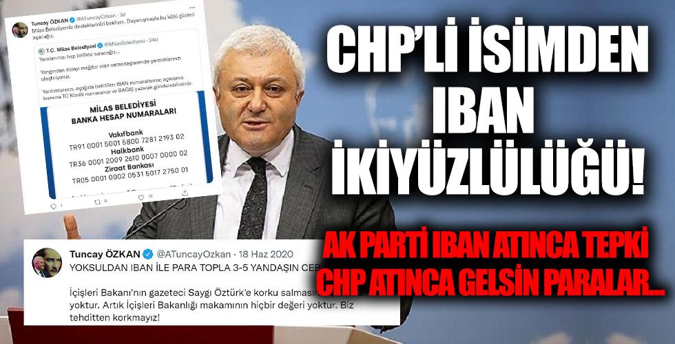 CHP'li isimden IBAN ikiyüzlülüğü! AK Parti paylaşınca 'yoksuldan para alıyorlar' diyen Tuncay Özkan da IBAN paylaştı