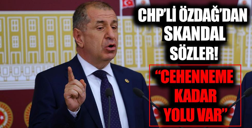 CHP'li Ümit Özdağ'dan skandal sözler 'Cehenneme kadar yolu var'