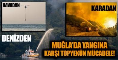 Muğla'daki yangınlara havadan, karadan ve denizden topyekün müdahale!