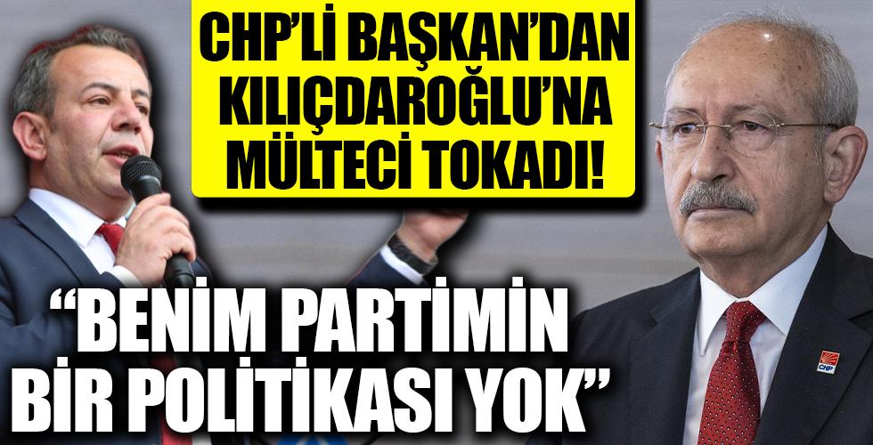 CHP'de 'mülteci' tartışması büyüyor! CHP'li Tanju Özcan 'dan Kılıçdaroğlu'na tokat!