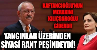 Orman yangınlarını siyasi ranta çevirmeye çalışan Kaftancıoğlu'na cevabı Kılıçdaroğlu verdi!