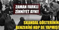 Edremit'teki Türk kadınını aşağılayan gösterinin bir benzerini yıllar önce HDP de yapmıştı