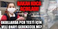 Sağlık Bakanı Fahrettin Koca'dan okullarda PCR taraması açıklaması
