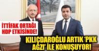 İttifak ortağı HDP'nin etkisi altında! Kılıçdaroğlu artık 'PKK' ağzı ile konuşuyor