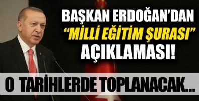 Başkan Recep Tayyip Erdoğan 'Milli Eğitim Şûrası' açıklaması