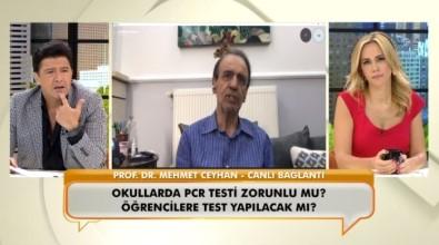 Prof. Dr. Mehmet Ceyhan Açiklamasi 'Asi Karsitlarinin Içinde Bir Tane Bilim Insani Yok'