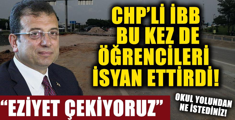 CHP'li İBB Bu Kez De Öğrencileri İsyan Ettirdi! 'Eziyet Çekiyoruz'