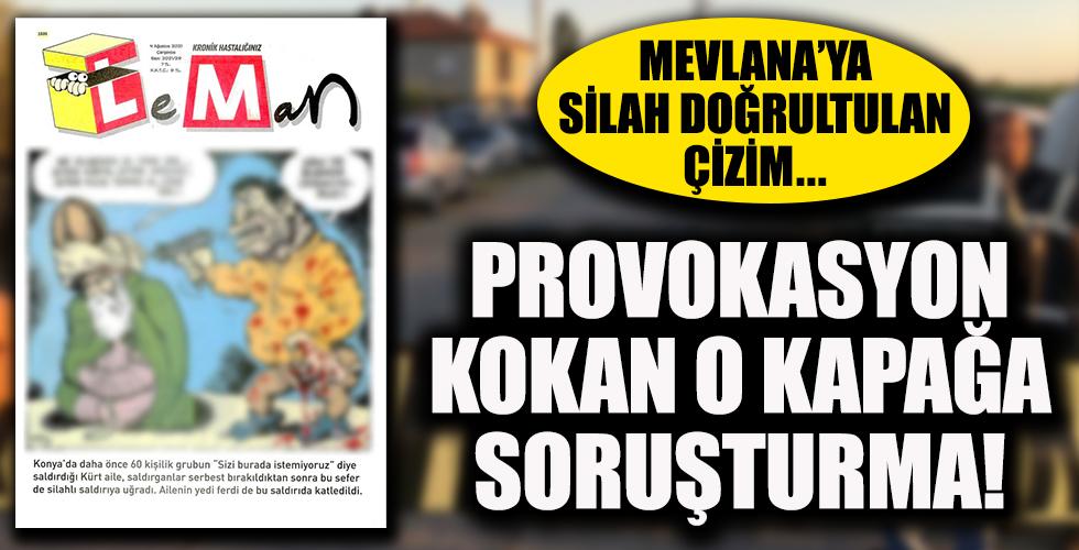 Leman Dergisi'ndeki skandal kapağa soruşturma: Mevlana'ya silah doğrultarak karikatürize edilmişti...