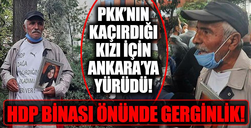 PKK'nın kaçırdığı kızı için Ankara'ya yürüdü! O baba ile HDP'liler arasında gerginlik