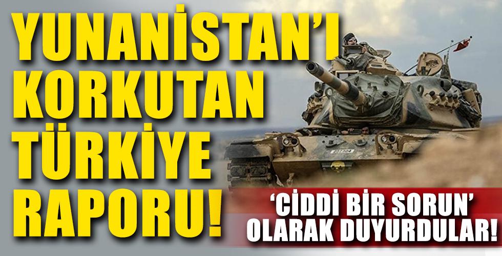 Yunanistan'ı Korkutan Türkiye Raporu! 'Ciddi Bir Sorun' Olarak Duyurdular!