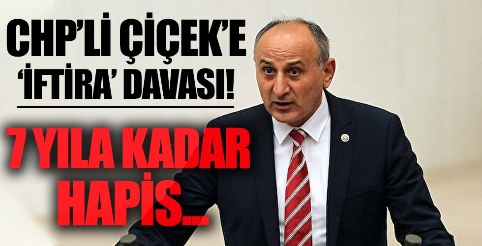 CHP'li eski milletvekili Dursun Çiçek hakkında iftira suçundan dava