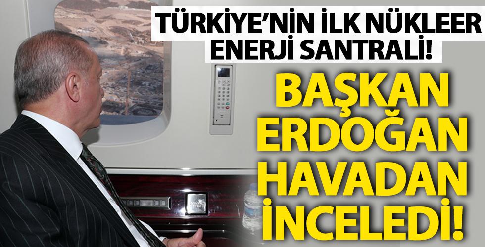 Türkiye'nin İlk Nükleer Enerji Santrali! Başkan Erdoğan Havadan İnceledi!