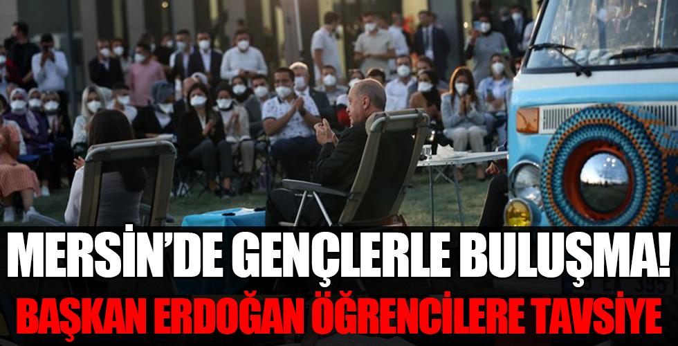 Mersin'de gençlerle buluşma! Başkan Erdoğan Üniversite öğrencileriyle bir araya geldi