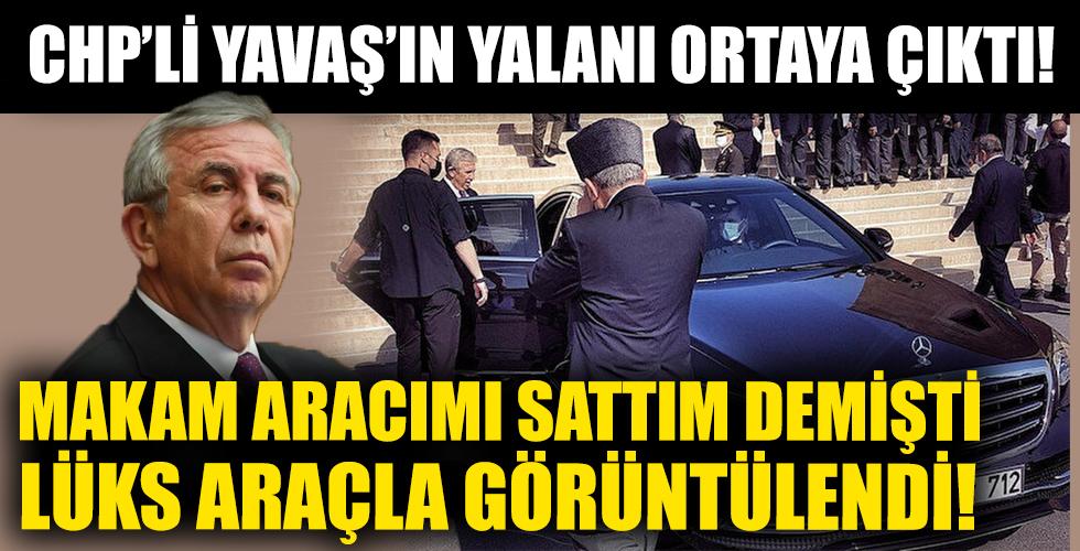 CHP'li Yavaş'ın Yalanı Ortaya Çıktı! Makam Aracımı Sattım Demişti Lüks Araçla Görüntülendi!
