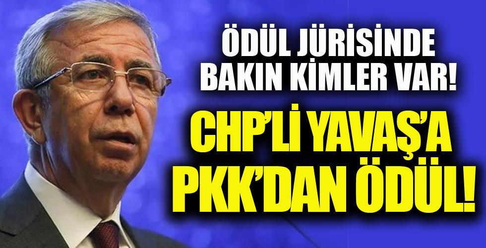 PKK'dan CHP'li Yavaş'a Ödül!
