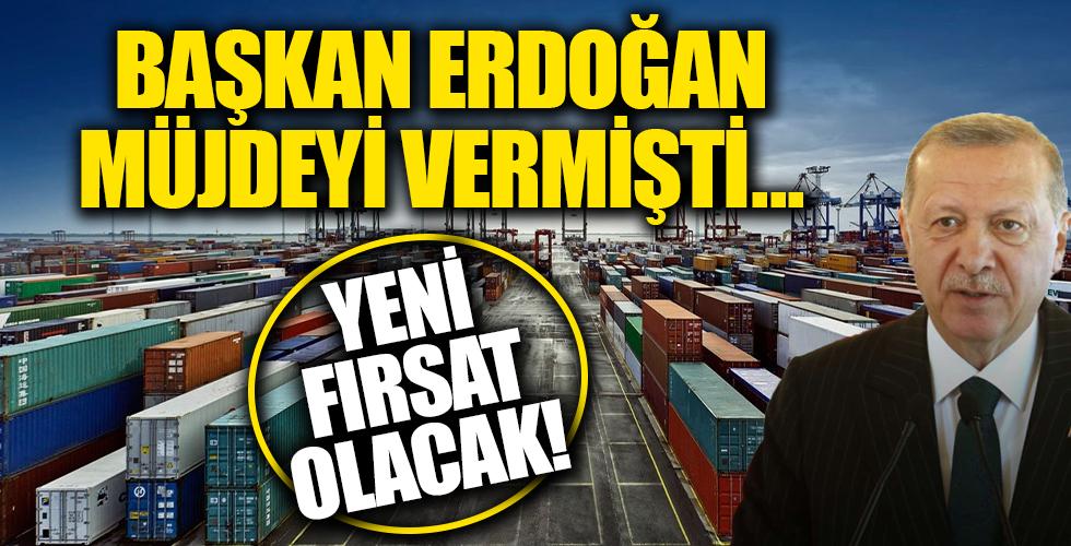 Müjdeyi Başkan Erdoğan vermişti: Yeni fırsat olacak
