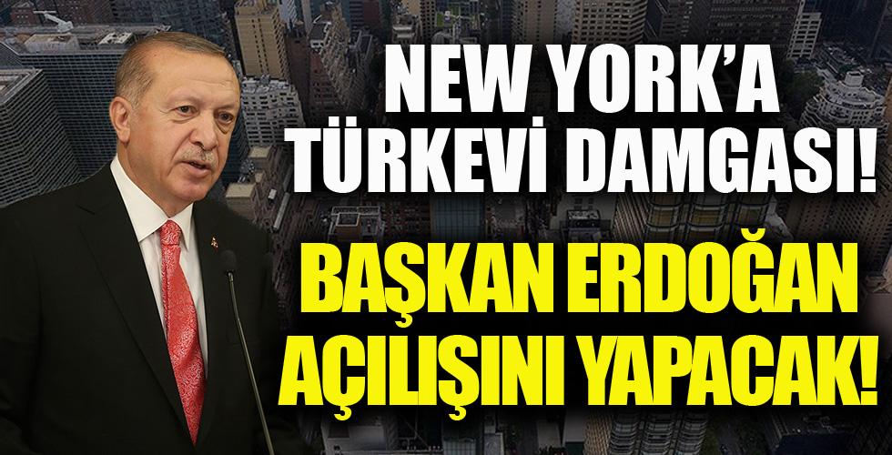 New York'a Türkevi Damgası! Başkan Erdoğan Açılışını Yapacak!