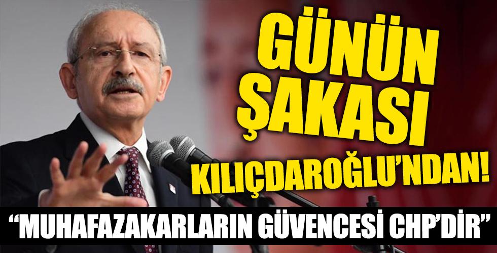 Günün şakası Kılıçdaroğlu'ndan!  'Muhafazakarların güvencesi CHP'dir'