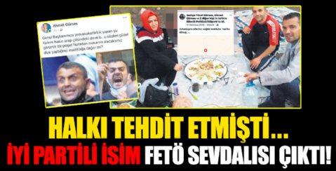 İYİ Partili o isim FETÖ sevdalısı çıktı!
