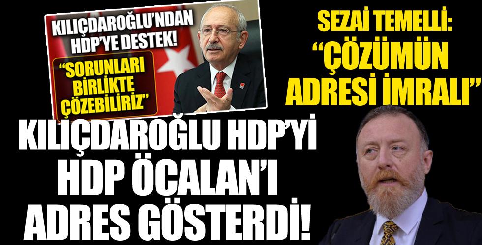 Kılıçdaroğlu HDP'yi HDP Öcalan'ı Adres Gösterdi! Sezai Temelli: 'Çözümün Adresi İmralı'