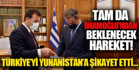 Ekrem İmamoğlu Türkiye'yi Yunan medyasına şikayet etti!