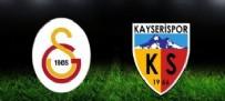 GALATASARAY KAYSERİSPOR MAÇI - Galatasaray Kayserispor  Maçı Ne Zaman? Galatasaray Kayserispor  Maçı Canlı İzle Link