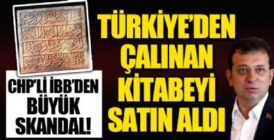 İBB'den Büyük Skandal! Türkiye'den Çalınan Kitabeyi Satın Aldı!