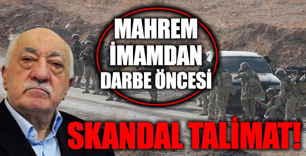 Mahrem imamdan bordo berelilere darbe öncesi talimat!