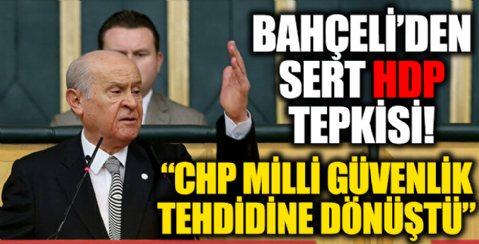 MHP lideri Bahçeli: CHP milli güvenlik tehdidine dönüştü