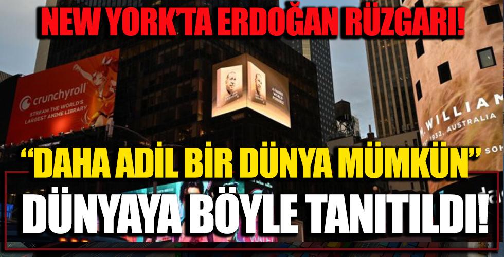 New York'ta Erdoğan Rüzgarı! Daha Adil Bir Dünya Mümkün Dünyaya Böyle Tanıtıldı!