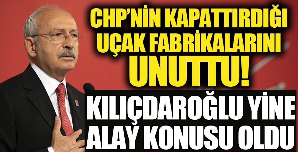 CHP'nin uçak fabrikalarını kapatmasını görmezden gelen Kılıçdaroğlu: 1940'lı yıllarda dünyaya uçak ihraç ediyorduk