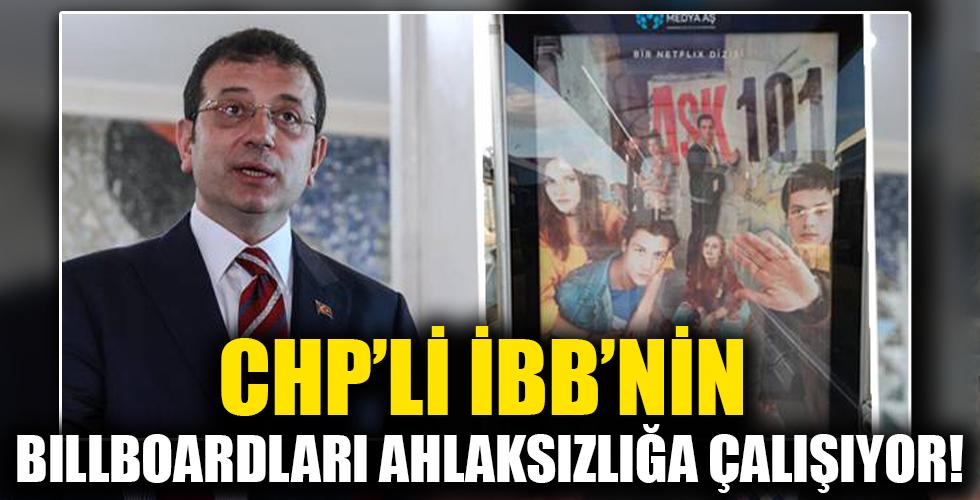 CHP'li İBB'nin billboardları ahlaksızlığa çalışıyor! Bu reklamda Ekrem'e oy veren muhafazakarların da payı var