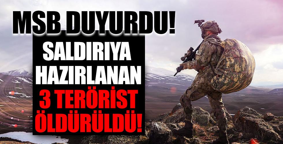 MSB duyurdu: 3 terörist etkisiz