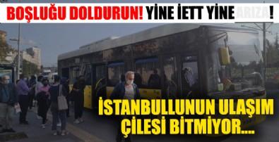 Yine İETT, yine arıza... İstanbulluların İETT çilesi bitmiyor