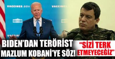 Biden'dan terörist Mazlum Kobani'ye söz: Sizi terk etmeyeceğiz