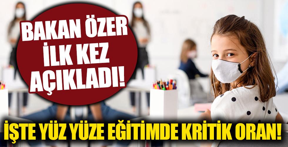 Milli Eğitim Bakanı Özer ilk kez açıkladı!